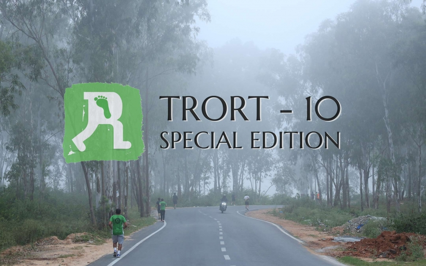TRORT - 10 (Special Edition)